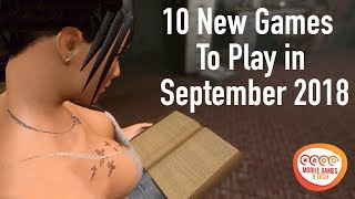 Top 10 New Games To Play in September 2018 | Android iOS | 60fps