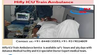 Get Low-Cost Train Ambulance from Cooch Behar to Vellore By Hifly ICU