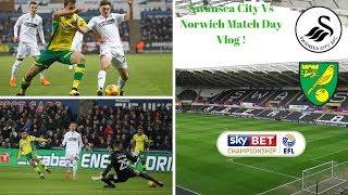Swansea City Vs Norwich Match Day Vlog ! | ABSOLUTELY SHOCKING !