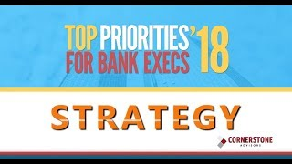 2018 Strategies for Bank Execs