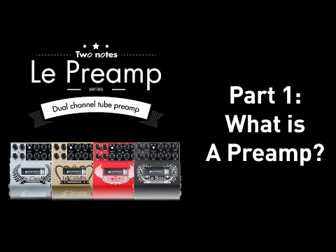What is a guitar preamp? Part 1.