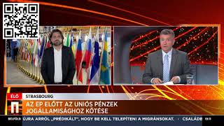 Szavaz az EP az uniós pénzek jogállamisághoz kötéséről – Echo TV