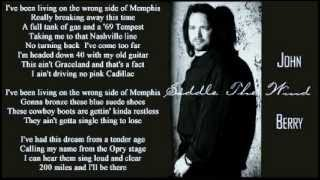 John Berry - Wrong Side Of Memphis ( + lyrics 1990)