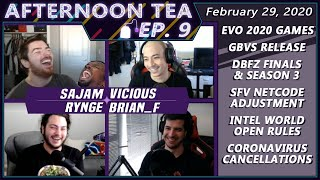Afternoon Tea Ep. 9 - Orderly Long Trousers (ft. Sajam, Vicious, Rynge, Brian_F)