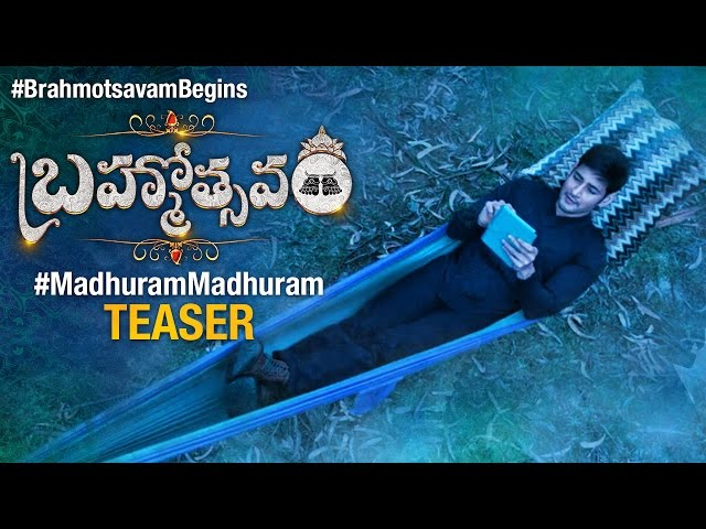 Madhuram Song Teaser 2016 |Brahmotsavam Video Songs 2016 | Mahesh Babu | Samantha