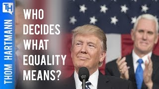 Should Trump Define Equality for America?