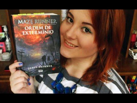 Resenha do Livro: Maze Runner, Ordem de Extermínio