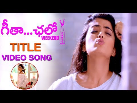 Geetha Chalo Movie Title Video Song