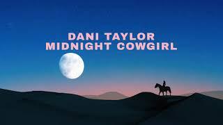 Dani Taylor Midnight Cowgirl