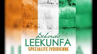 Debordo Leekunfa   Spécialité Ivoirienne   Audio