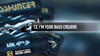 12. Basshunter - I'm Your Bass Creator