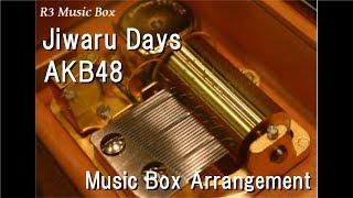 Jiwaru Days/AKB48 [Music Box]