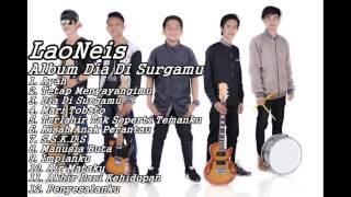 BEST OF THE BEST || LaoNeis Full Album  Dia Di Surgamu