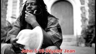 Wyclef - John 3:16