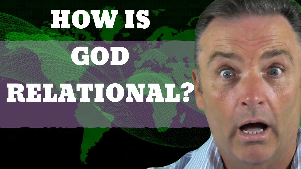 How Is God Relational? | TotalTransformation