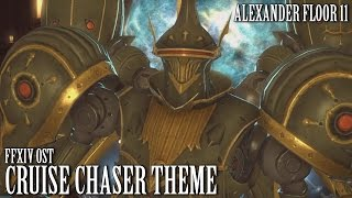 FFXIV OST Cruise Chaser Theme / A11 ( Exponential Entropy )