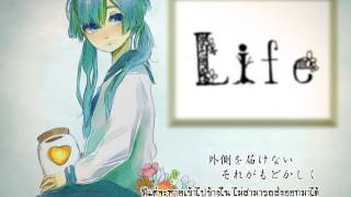 【Miku】Life THAI sub by Devilprincesses