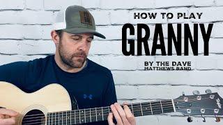 Granny-Guitar Tutorial-Dave Matthews Band