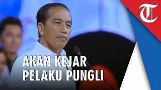 Siap Hajar Pungli, Jokowi: Hati-hati, Akan Saya Kerjar!