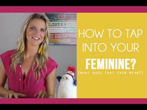 What Is Feminine Energy? How To Tap Into Your Feminine? Mp3