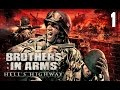 Brother In Arms: Hell 39 s Highway Capitulo 1 quot perd