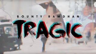 Bounty Ramdhan - Tragic (Official Lyric Video)