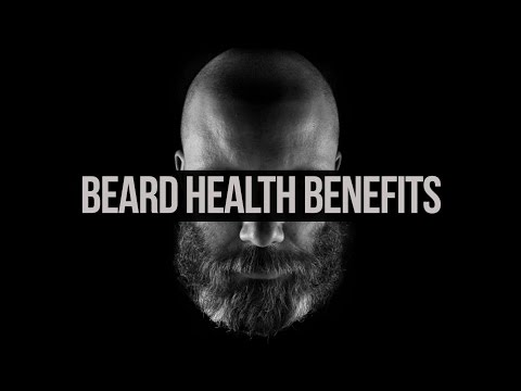 Video Beard Health Benefits - Must See!