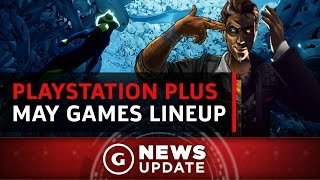 Free PS4/PS3/Vita PlayStation Plus Games For May 2017 - GS News Update
