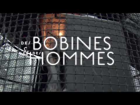 Film Annonce DES BOBINES ET DES HOMMES