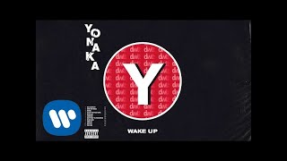 YONAKA   Wake Up [Official Audio]