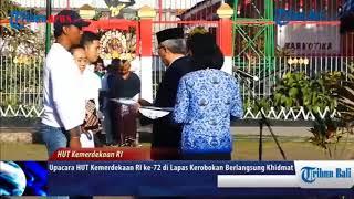 Upacara HUT ke-72 RI, Warga Binaan Lapas Kerobokan  Pakai Busana Nusantara