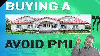 MORTGAGE TIPS: 5 Strategies On How To Avoid PMI Without 20% Down
