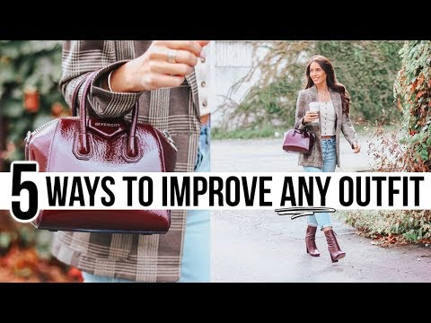 5 Ways To INSTANTLY Improve Any Outfit! *game changer*