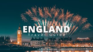 England Travel Guide   10 Best Places To Visit   Discover Fantastic Things To Do, Places To Go