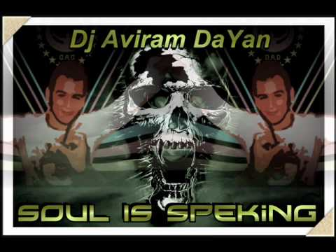 Dj Aviram Dayan (DreaMelodiC) - Soul is Speaking (Original Version) 2002