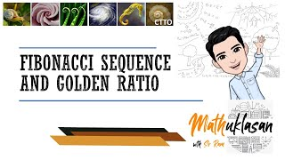 Fibonacci Sequence and Golden Ratio || Mathematics in the Modern World