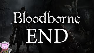 Bloodborne With ENB - END - Gehrman - Moon Presence - Childhood's Beginning
