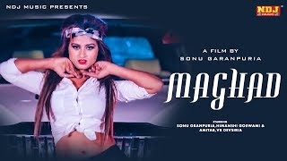 Maghad | Sonu Garanpuria #Himanshi | Sandeep Surila | Latest Haryanvi Song Haryanavi 2018 #NDJ_Music Video,Mp3 Free Download