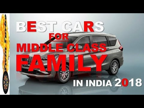 BEST CARS FOR MIDDLE CLASS FAMILIES IN INDIA | WHICH CAR IS BEST TO BUY FOR MIDDLE CLASS FAMILY