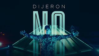 Dijeron No - Jeeiph  (Video)
