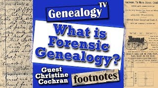 What Is Forensic Genealogy?