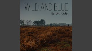 Wild and Blue