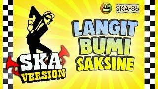 Gambar cover SKA 86 - LANGIT BUMI SAKSINE (Reggae SKA Version)