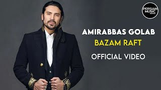 "Video thumbnail of ""Amirabbas Golab - Bazam Raft - Video (امیرعباس گلاب - بازم رفت - ویدیو)"""