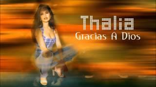 Thalia | Gracias a dios [HD]