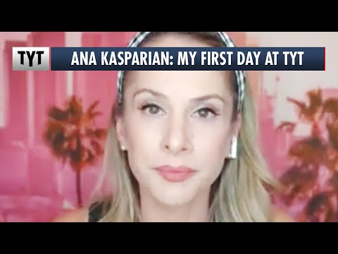 Ana Kasparian: My First Day at TYT