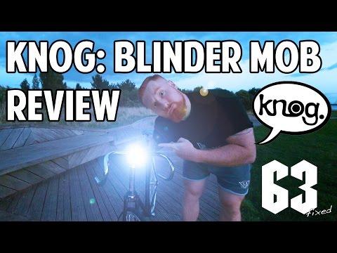 KNOG Blinder MOB Review
