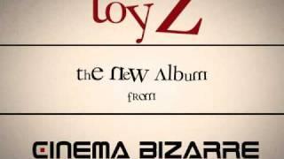 Cinema Bizarre: TOYZ Album Trailer