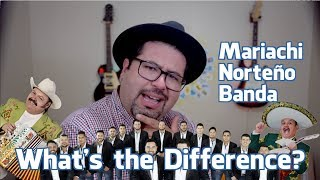 What is Mariachi, Banda, and Norteño? 3 Types of Mexican Music