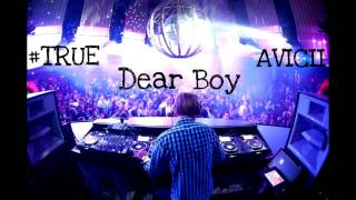 Avicii - Dear Boy [1 hour version]